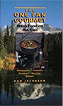 The One Pan Gourmet-Fresh Foods on the Trail